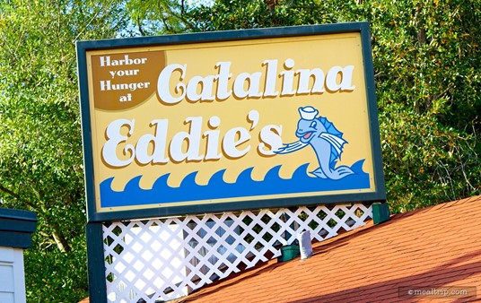 The sign above Catalina Eddie's.