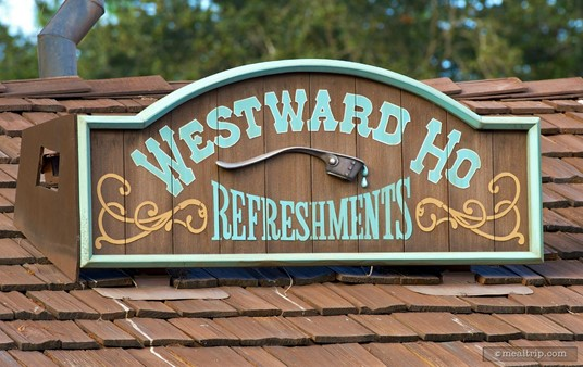 Sign above the Westward Ho Refreshments stand.