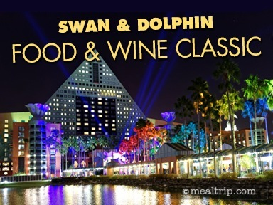 Swan & Dolphin Food and Wine Classic Reviews and Photos