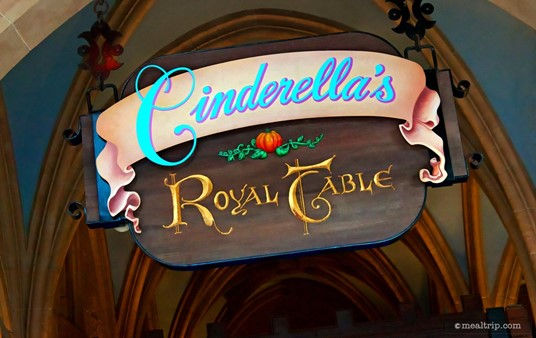 Cinderella's Royal Table sign over the main check-in area.