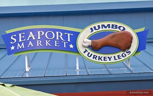 Sign above the Seaport Market Jumbo Turkey Leg Kiosk/Shop.