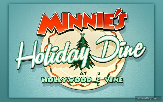 The Minnie's Holiday Dine at Hollywood and Vine logo can be found on the main photo backdrop.