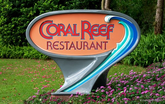 Sign just outside the Coral Reef Restaurant.