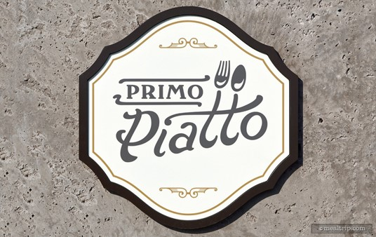This exterior Primo Piatto sign is located on the pool-side entrance.