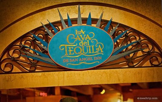 Sign over the entrance to la Cava del Tequila de San Angel Inn.